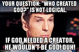 SPOCK - Who created God